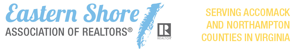 Eastern Shore of Virginia Association of Realtors® - Accomack and Northampton Counties