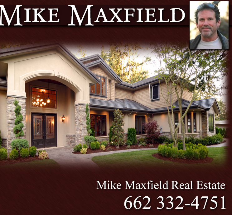 Mike Maxfield Real Estate - 662-332-4751