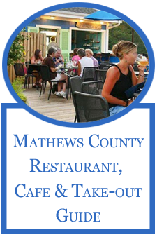 Mathews County, Virginia Dining Guide