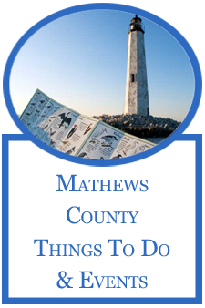 Mathews County, Virginia Things To Do & Events Guide