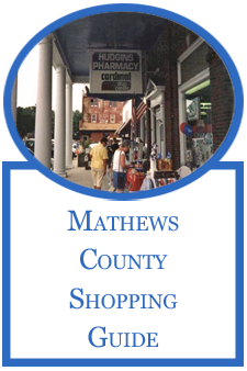Mathews County, Virginia Shopping Guide