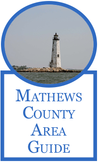 Mathews County, Virginia Area Guide
