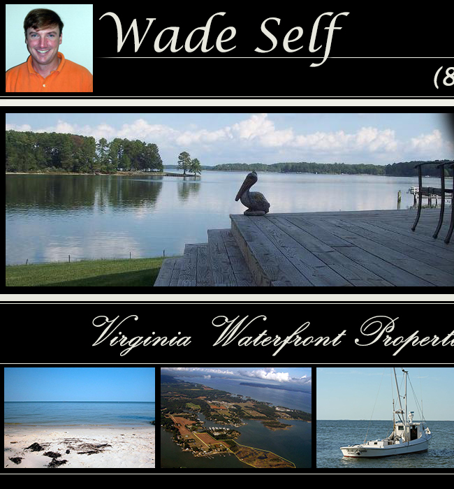 Wade Self - Northern Neck Real Estate