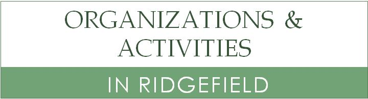 Organizations & Activities in Ridgefield